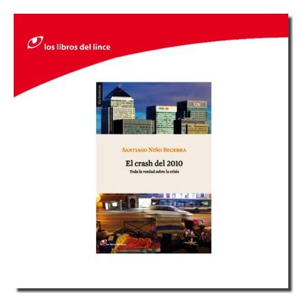 El Crash del 2010. Los Libros del Lince