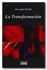 La Transformación, por Alexander Drake