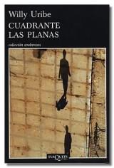Cuadrante Las PlanasTusquets Editores, 2010. Colección Andanzas