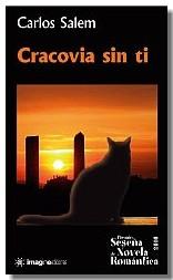 Cracovia sin ti. Carlos Salem