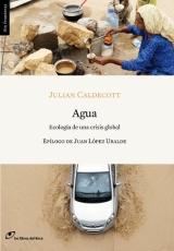 Agua. Julian Caldecott. Los Libros del Lince