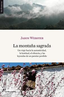 La montaña sagrada. Jason Webster. Los Libros del Lince
