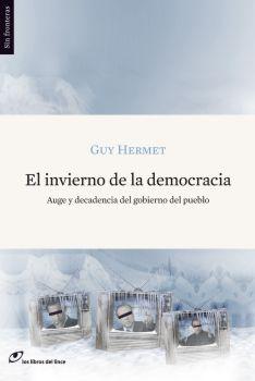 El invierno de la democracia. Guy Hermet. Los Libros del Lince.