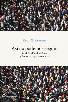 Así no podemos seguir. Paul Ginsborg. Los Libros del Lince