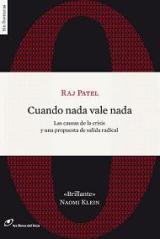 Cuando nada vale nada. Raj Patel. Los Libros del Lince.