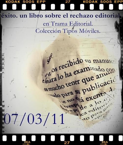 Éxito. Un libro sobre el rechazo editorial. Iñigo García Ureta.