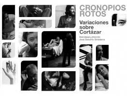 Cronopios-Rotos. José Sanchis Sinisterra
