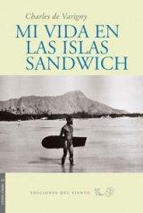 Mi vida en las islas Sandwich. Ediciones del Viento, 2010