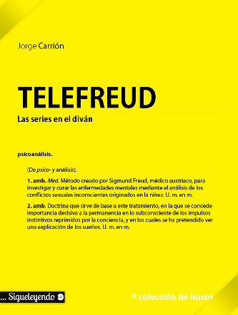 Telefreud. Jorge Carrión. Sigueleyendo.