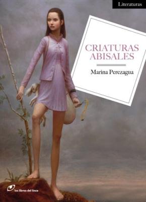 Criaturas Abisales. Marina Perezagua. Ed. Los Libros del Lince