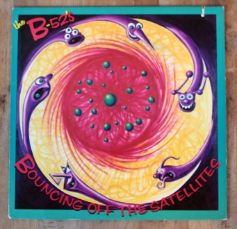 The B-52's. Bouncing off the satellites. Tengo Sitio Libre. Blog de Willy Uribe