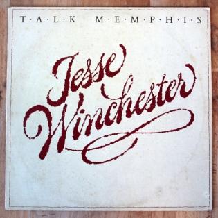 Jesse Winchester. Talk Menphis. Tengo Sitio Libre. Blog de Willy Uribe