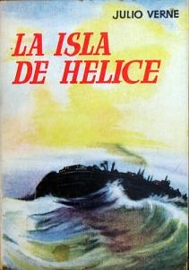 La isla de hélice – Julio Verne