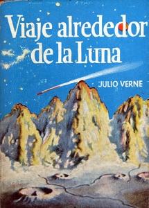 Viaje alrededor de la Luna – Julio Verne