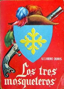 Los tres mosqueteros – Alejandro Dumas