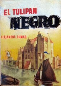 El tulipán negro – Alejandro Dumas